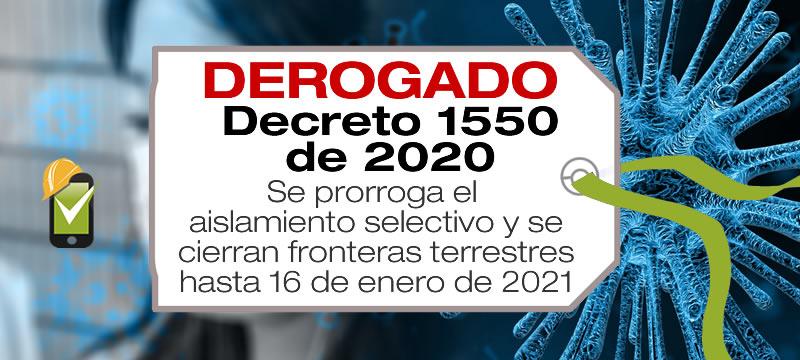 El Decreto 1550 de 2020 prorroga el aislamiento selectivo y cierra fronteras terrestres hasta el 16 de enero de 2021
