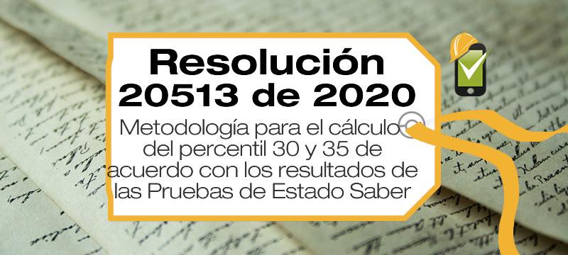 La Resolución 20513 de 2020 del Ministerio de Educación establece la metodología para el cálculo del Percentil 30 y 35 de las pruebas Saber.