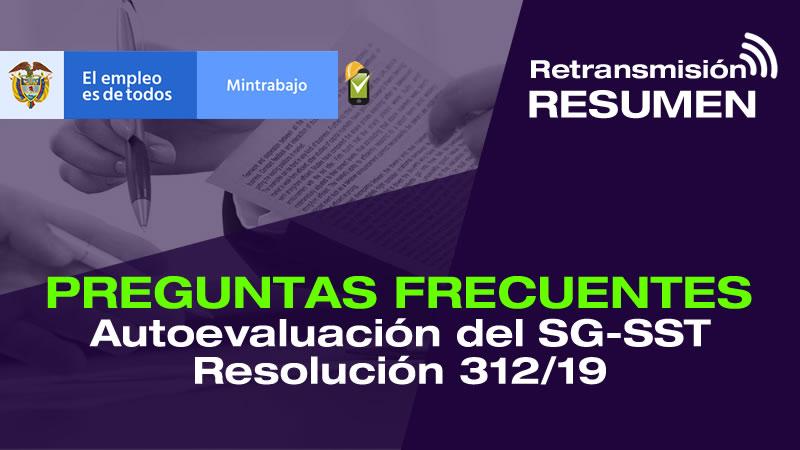 Preguntas frecuentes sobre el reporte a Mintrabajo de la autoevaluación del SG-SST