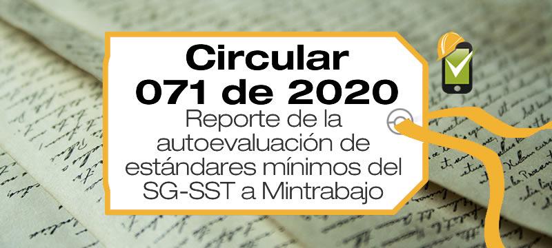 La Circular 071 de 2020 establece cómo realizar el reporte de la autoevaluación de estándares mínimos del SG-SST a Mintrabajo