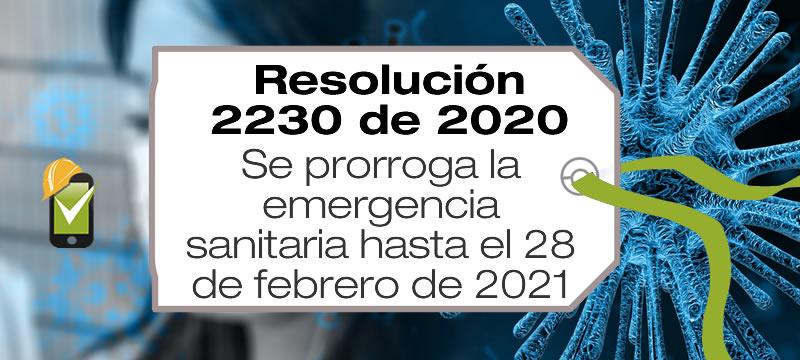 La Resolución 2230 de 2020 prorroga la emergencia sanitaria hasta el 28 de febrero de 2021