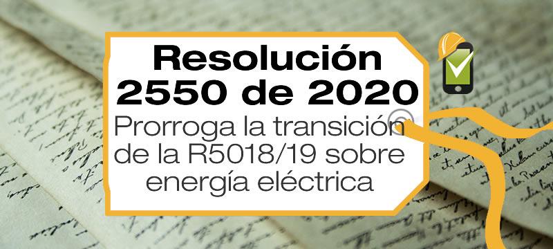 La Resolución 2550 de 2020 prorroga por 12 meses el periodo de transición para implementar lineamientos en procesos de energía eléctrica de la Resolución 5018 de 2019.