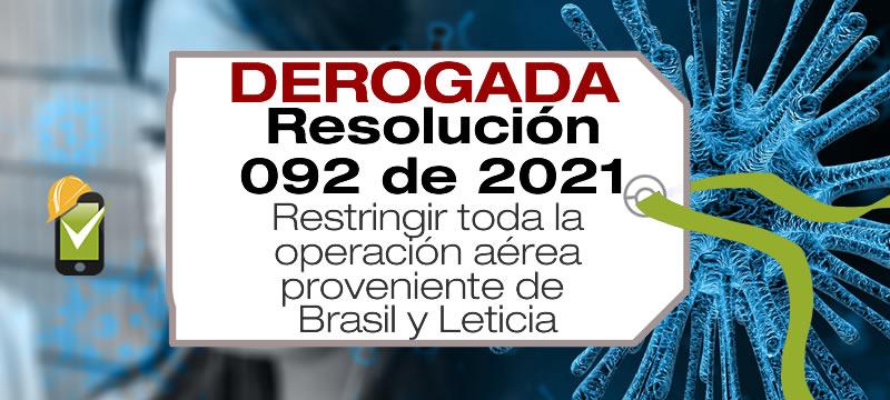 La Resolución 092 de 2021 restringe toda la operación aérea proveniente de Brasil y Leticia