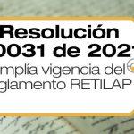La Resolución 40031 de 2021 amplía la vigencia del Reglamento Técnico de Iluminación y Alumbrado Público (RETILAP).