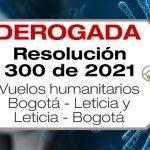La Resolución 300 de 2021 establece las medidas y condiciones para los vuelos humanitarios provenientes de Leticia a Bogotá y de Bogotá a Leticia.