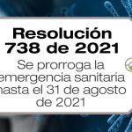 La Resolución 738 de 2021 amplía la emergencia sanitaria en Colombia iniciada con la R385/20 hasta el 31 de agosto de 2021.