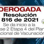 La Resolución 816 de 2021 da inicio a la Fase 2 Etapa 4 del Plan Nacional de Vacunación contra el COVID-19.