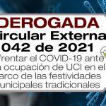 La Circular Externa 042 de 2021 buscar enfrentar el COVID-19 ante alta ocupación de UCI en las festividades municipales tradicionales.