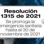 La Resolución 1315 de 2021 prorroga la emergencia sanitaria hasta el 30 de noviembre de 2021