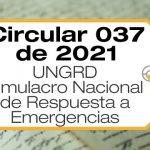 La Circular 037 de 2021 establece la fecha del simulacro nacional de respuesta a emergencias