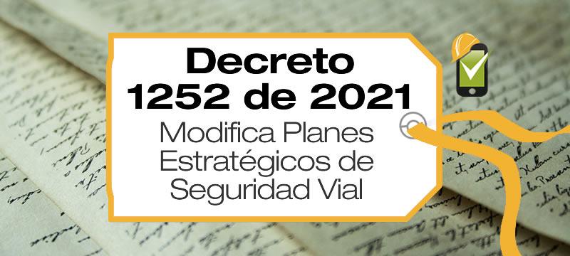 El Decreto 1252 de 2021 modifica el Decreto 1079 de 2015 en lo relacionado con los Planes Estratégicos de Seguridad Vial.